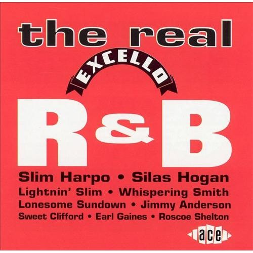 Real Excello R&B [CD]