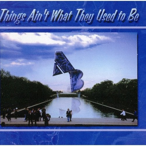 Things Ain't What They Used to Be [CD]