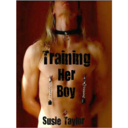 Training Her Boy - BDSM Female Domination/ Male Submissive