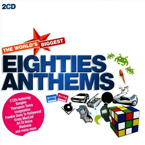 The World's Biggest Eighties Anthems [CD]