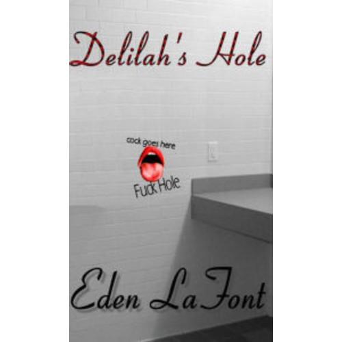 Delilah's Hole (glory hole)