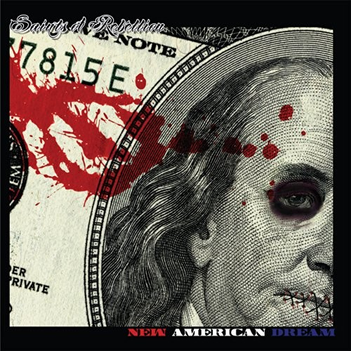 Saints Of Rebellion - New American Dream