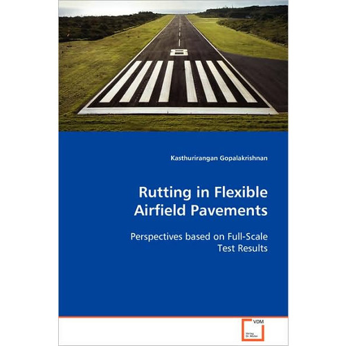 Rutting in Flexible Airfield Pavements