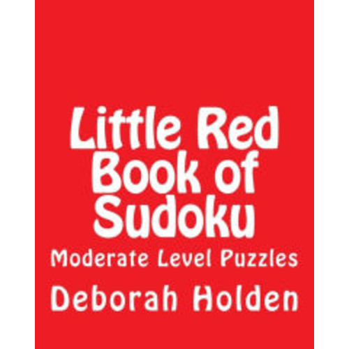 Little Red Book of Sudoku: Moderate Level Puzzles