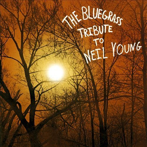 Bluegrass Tribute to Neil Young [CD]