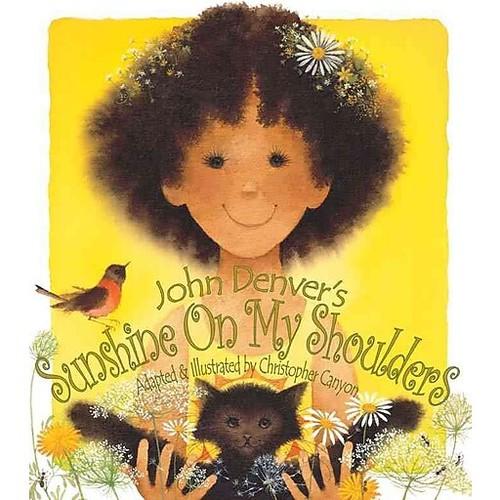 John Denver's Sunshine on My Shoulders (the John Denver & Kids Series)