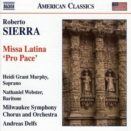 Roberto Sierra: Missa Latina 'Pro Pace' [CD]