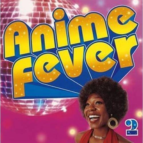 Anime Fever, Vol. 2 [CD]