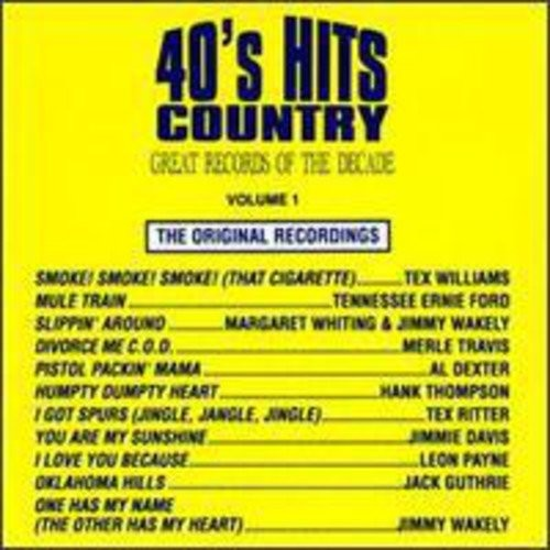 Great Records of the Decade: 40's Hits Country, Vol. 1 [CD]