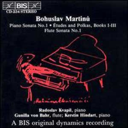 Bohuslav Martinu: Piano Sonata No. 1; tudes and Polkas, Books I - III; Flute Sonata No. 1 By Kerstin Hindart (Audio CD)