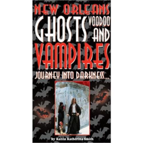 Orleans Ghosts, Voodoo, & Vampires
