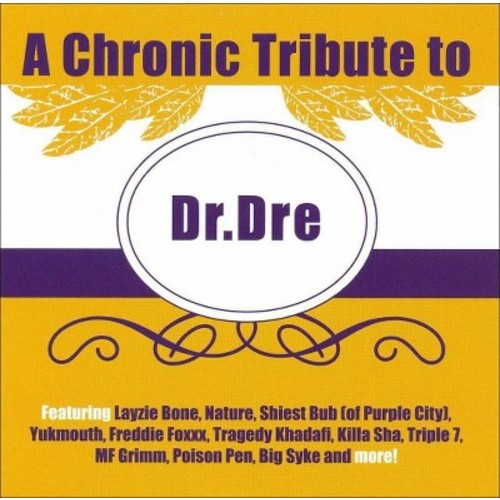 A Chronic Tribute to Dr. Dre [CD] [PA]
