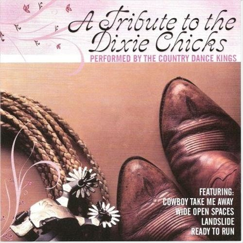 A Tribute to the Dixie Chicks [CD]