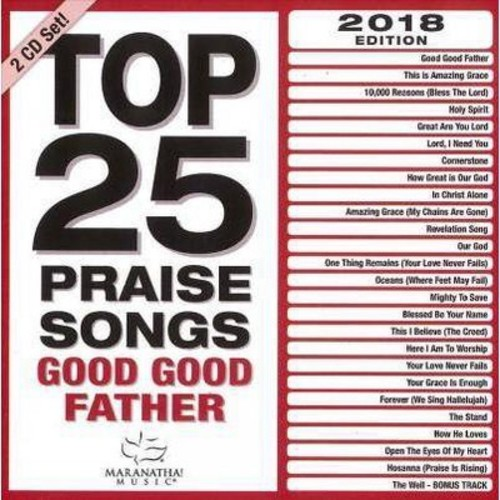 Maranatha Music - Top 25 Praise Songs:Good Good Father (CD)