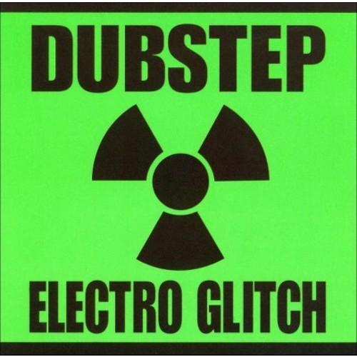 Dubstep Electro Glitch [CD]