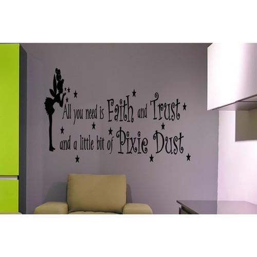 Fairy Faith, Trust, Pixie Dust Wall Art Sticker Decal