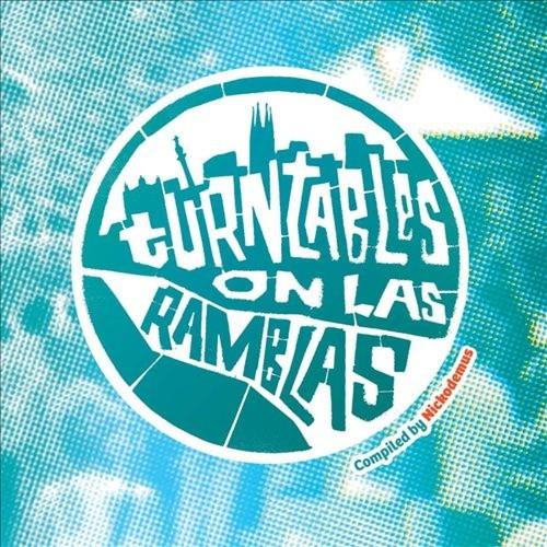Turntables on Las Ramblas [CD]