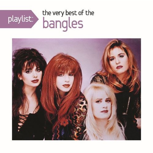 Playlist: The Very Best of the Bangles [CD]