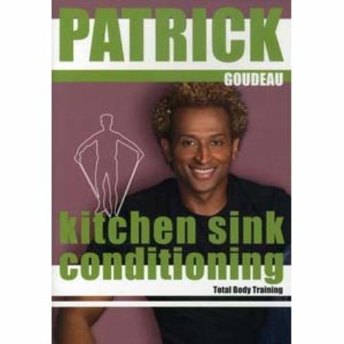 Patrick Goudeau: Kitchen Sink Conditioning - Total Body Training DD2