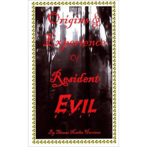 Origins & Experience of Resident Evil