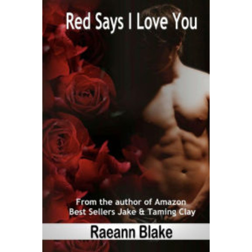 Red Says I Love You