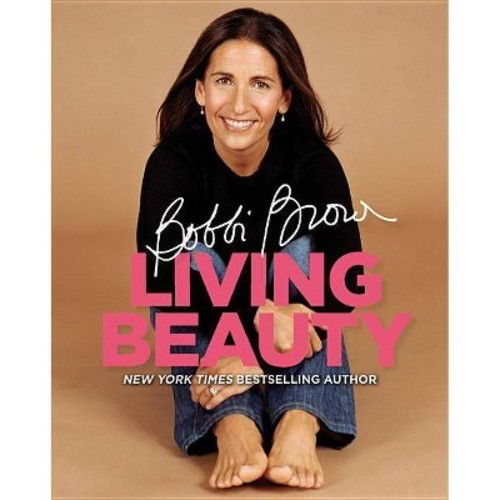 Bobbi Brown Living Beauty (Reprint) (Paperback)