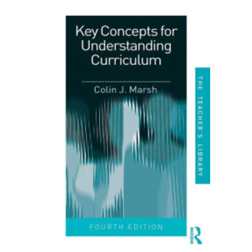 Key Concepts for Understanding Curriculum / Edition 4