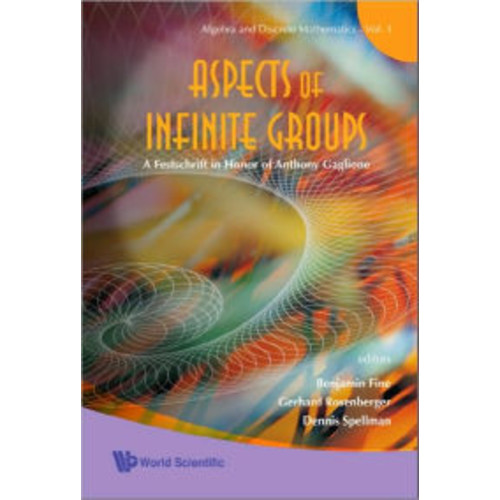 Aspects of Infinite Groups: A Festschrift in Honor of Anthony Gaglione
