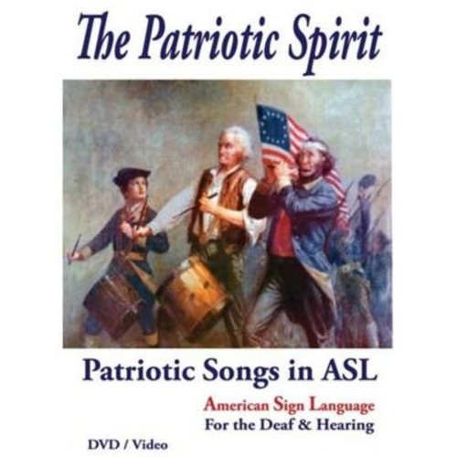 Harris Communications The Patriotic Spirit - Patriotic Songs In Asl (Hrsc418)