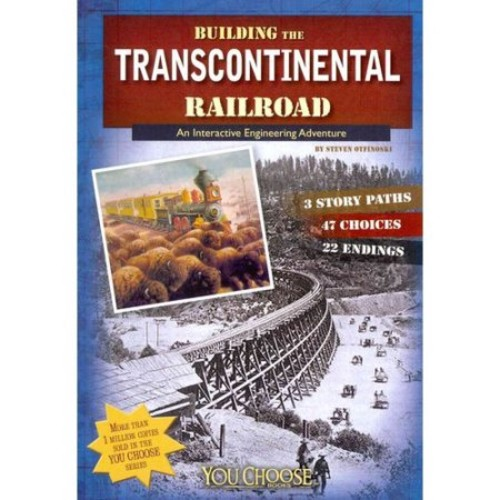 Building the Transcontinental Railroad: An Interactive Engineering Adventure