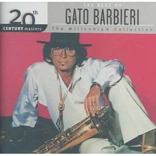 20th Century Masters - The Millennium Collection: The Best of Gato Barbieri [CD]