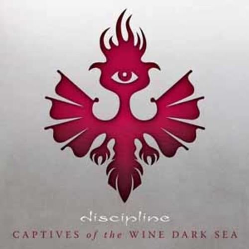 Discipline - Captives Of The Wine Dark Sea [Audio CD]