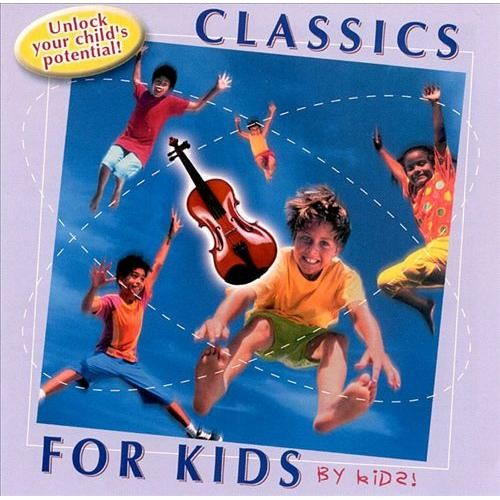 Classics For Kids...By Kids CD (2008)