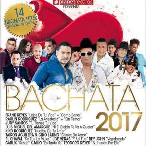 Bachata 2017 [CD]