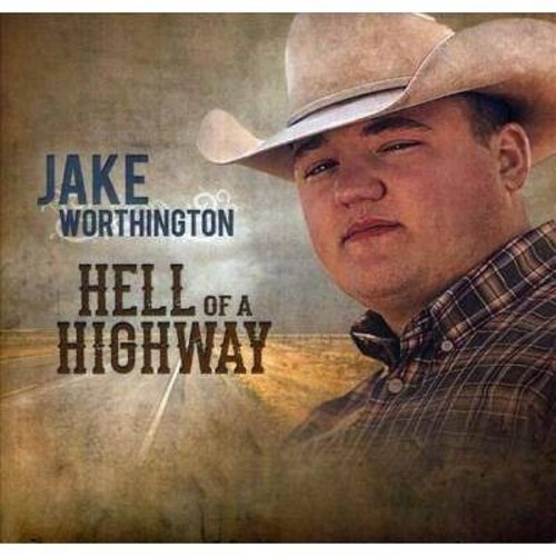 Jake Worthington - Hell Of A Highway (CD)