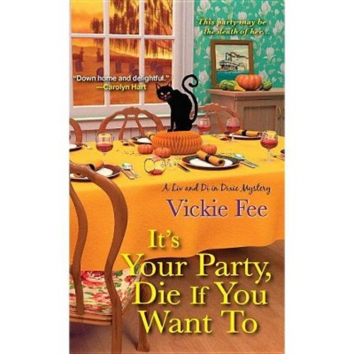 It's Your Party, Die If You Want to (Paperback) (Vickie Fee)