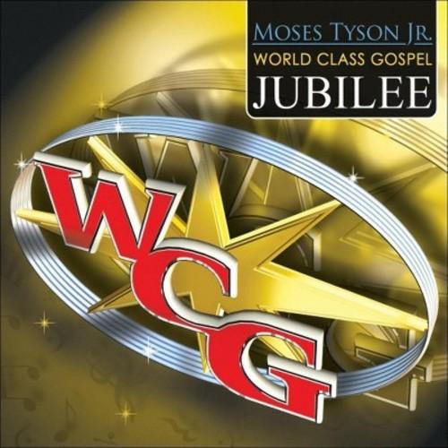 Moses Tyson Jr. World Class Gospel Music Jubilee [CD & DVD]