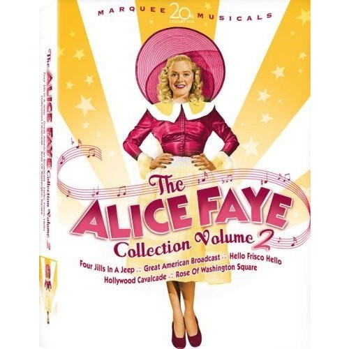 Alice Faye Collection 2: (Rose of Washington Square/Hollywood Cavalcade/The Great American Broadcast/Hello, Frisco, Hello/Four Jills in a Jeep)