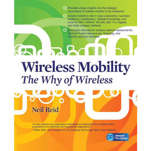 Wireless Mobility: The Why of Wireless / Edition 1