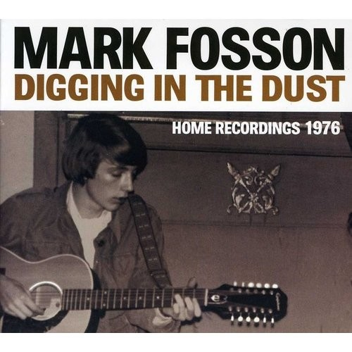 Digging in the Dust: Home Recordings 1976 [CD]