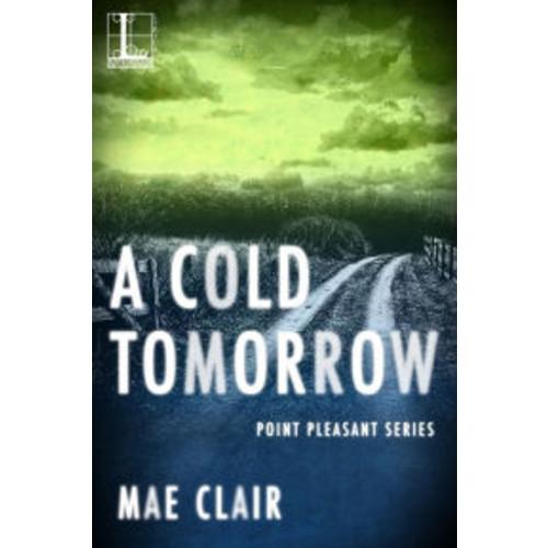 A Cold Tomorrow