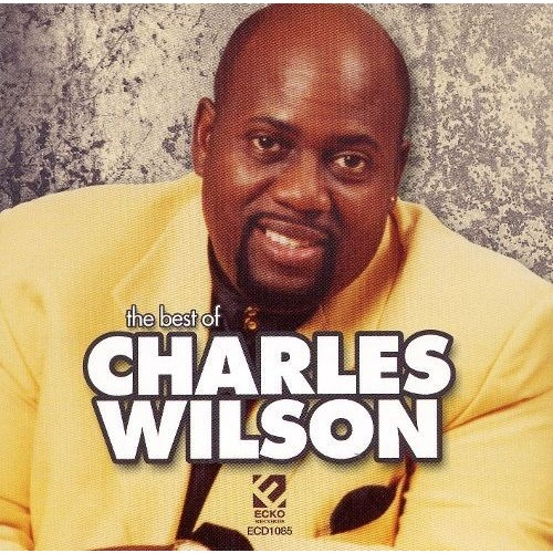 Best of Charles Wilson [CD]