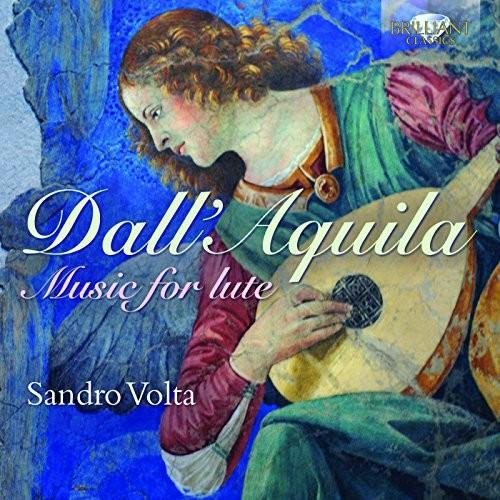 Marco Dall'aquila - Dall'aquila: Music for Lute