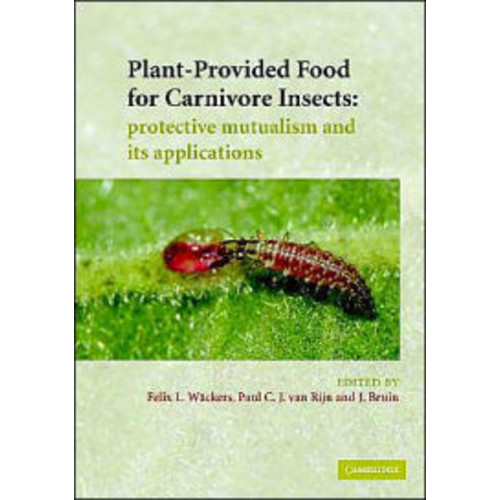Plant-Provided Food for Carnivorous Insects: A Protective Mutualism and its Applications
