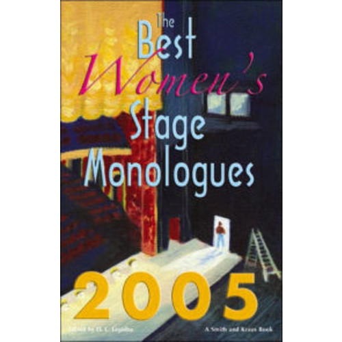 The Best Women's Stage Monologues of 2005