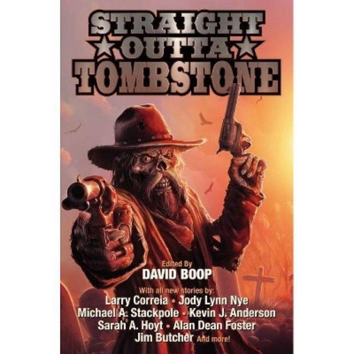 Straight Outta Tombstone (Paperback)