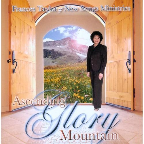 Ascending Glory Mountain [CD]