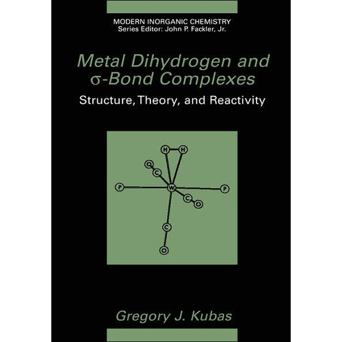 Metal Dihydrogen and s-Bond Complexes / Edition 1