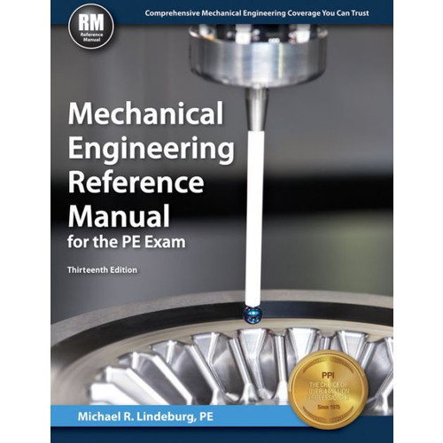 Mechanical Engineering Reference Manual for the PE Exam / Edition 13