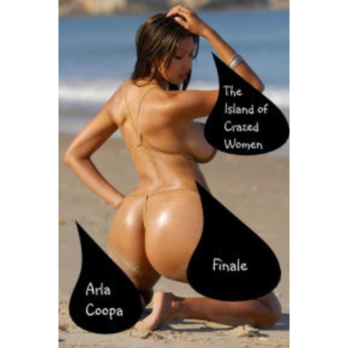 The Island of Crazed Women: Finale
